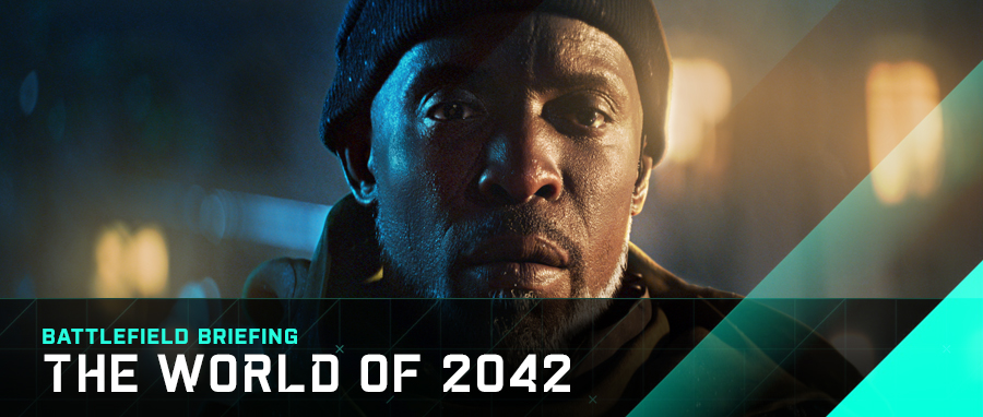 Battlefield Briefing_ The World of 2042 -
