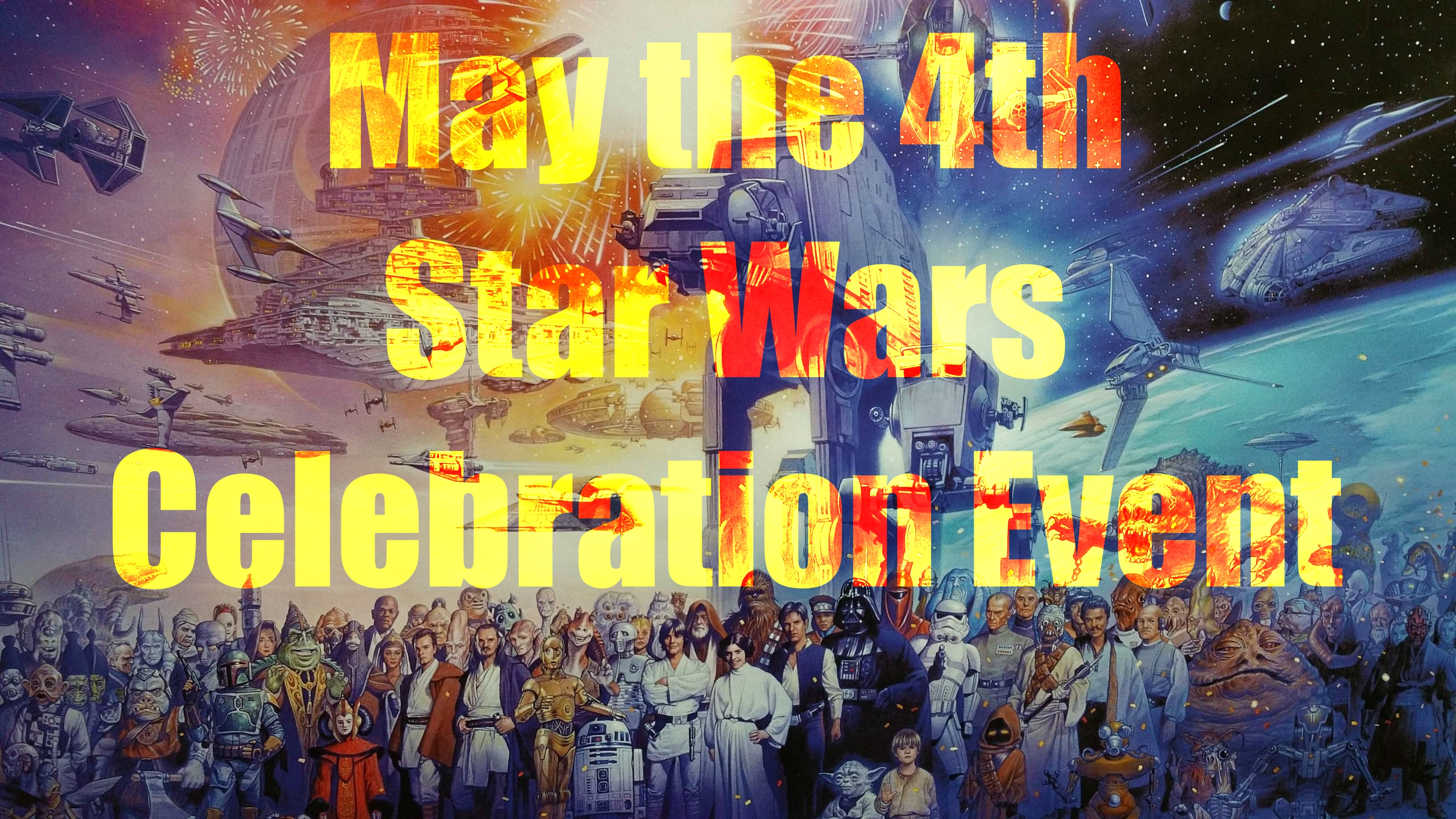 May the 4th StarWars day