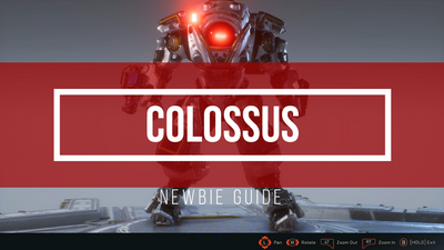 COLOSSUS NEWBIE GUIDE.png